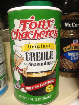 Tony Chachere's, my seasoning of choice!